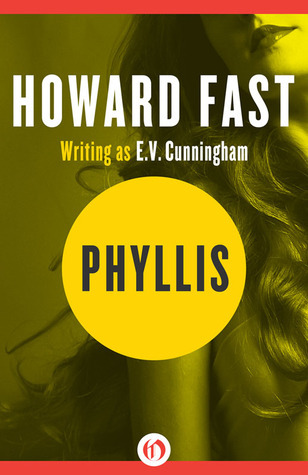 Phyllis  by  Howard Fast