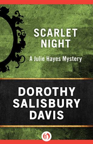 Scarlet Night  by  Dorothy Salisbury Davis