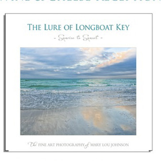 The Lure of Longboat Key Mary Lou Johnson
