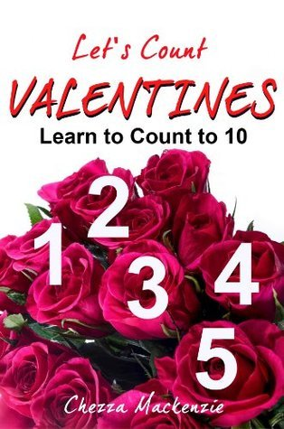 Lets Count Valentines  by  Chezza Mackenzie