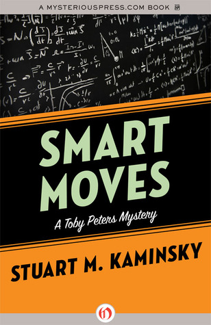 Smart Moves Stuart M. Kaminsky