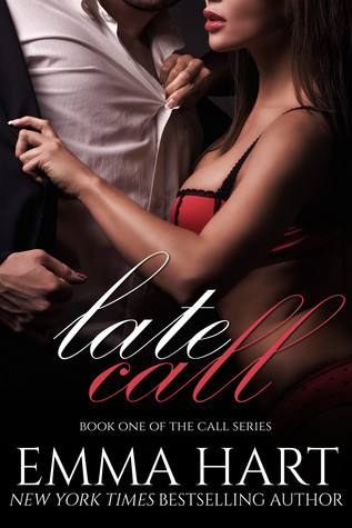 Late Call (Call, #1)  by  Emma  Hart
