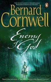 Enemy of God: A Novel of Arthur  (The Warlord Chronicles, #2) Bernard Cornwell