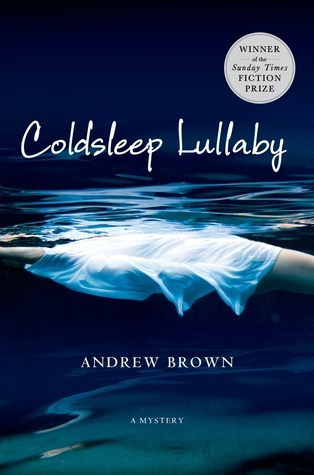 Coldsleep Lullaby: A Mystery Andrew Brown