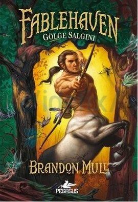 Gölge Salgını (Fablehaven, #3)  by  Brandon Mull