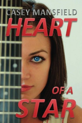 The Heart of a Star Casey Mansfield