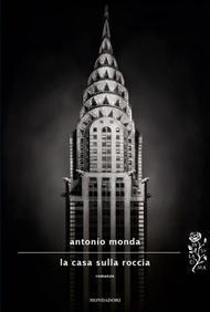 La casa sulla roccia Antonio Monda