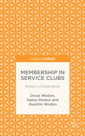 Membership in Service Clubs: Rotarys Experience Quentin Wodon