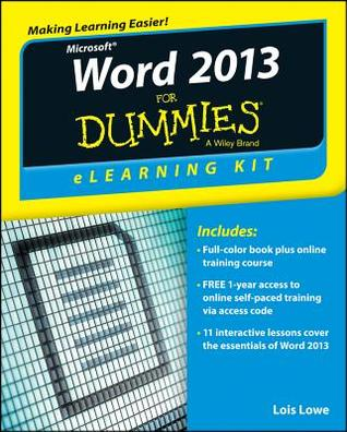 Word 2013 Elearning Kit for Dummies  by  Faithe Wempen