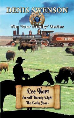 Lee Hart: Book One: The Buffalo Hunter Denis Swenson