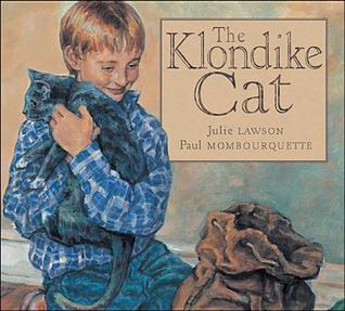 The Klondike Cat  by  Julie Lawson