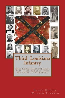 Third Louisiana Infantry Randy Decuir