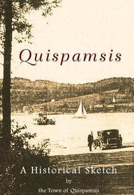 Quispamsis: A Historical Sketch Town of Quispamsis