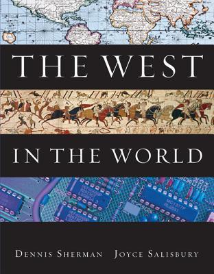 Connect [European History] [1 Semester] Access Card for [Theconnect [European History] [1 Semester] Access Card for [The West in the World] West in the World] Dennis Sherman