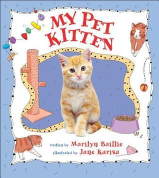 My Pet Kitten  by  Marilyn Baillie