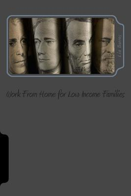 Free Ways to Work from Home  by  Lia Burres