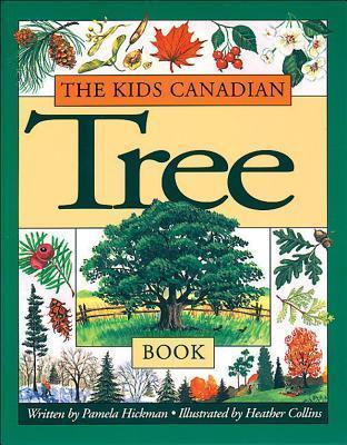 The Kids Canadian Tree Book Pamela Hickman