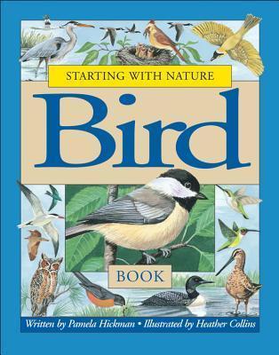 Starting with Nature Bird Book Pamela Hickman