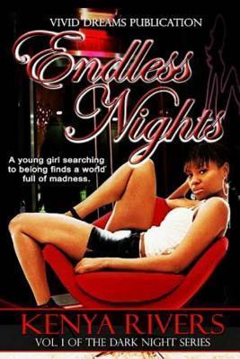 Endless Nights  by  Kenya Rivers