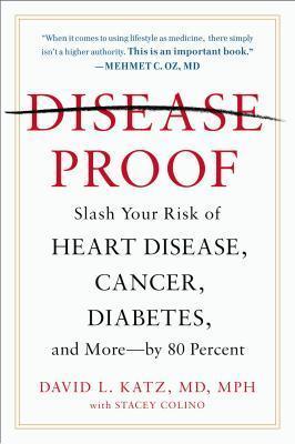 Disease-Proof  by  David L. Katz