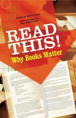 Read This!: Why Books Matter Karen Zoppa