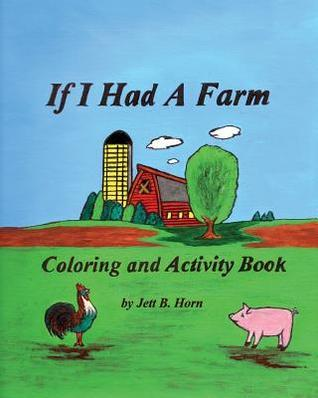 If I Had a Farm Coloring and Activity Book Linda D. Horne