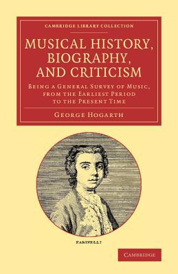 Memoirs of the Musical Drama Volume 1  by  George Hogarth