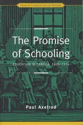 Making a Middle Class: Student Life in English Canada During the Thirties Paul Axelrod
