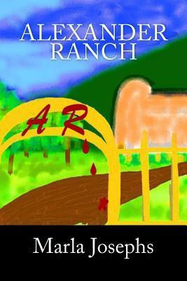 Alexander Ranch Marla Josephs
