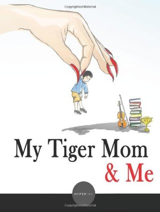 My Tiger Mom & Me  by  Angela Tung