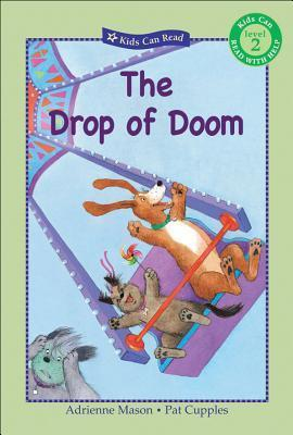 The Drop of Doom Adrienne Mason