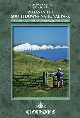 Cicerone: Walks in the South Downs National Park  by  Kev Reynolds