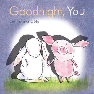 Goodnight, You Geneviève Côté