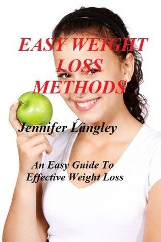 Easy Weight Loss Methods Jennifer Langley