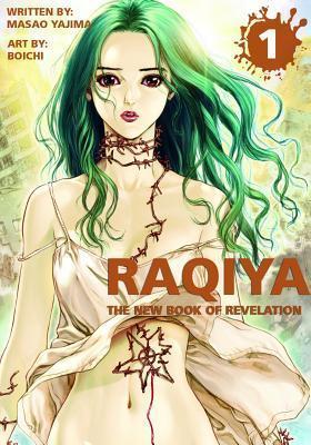 Raqiya Volume 1: The New Book of Revelation Masao Yajima