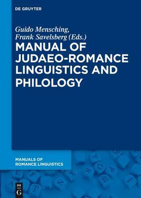 Manual of Judaeo-Romance Linguistics and Philology  by  Guido Mensching