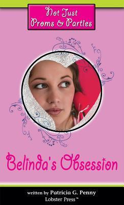 Belindas Obsession  by  Patricia G. Penny