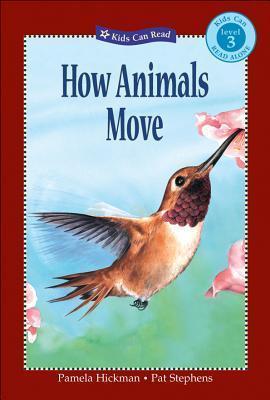 How Animals Move Pamela Hickman