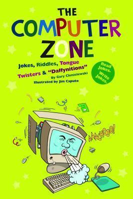 The Computer Zone  by  Gary Chmielewski