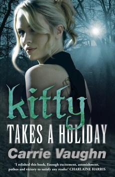 Kitty Takes a Holiday (Kitty Norville) Carrie Vaughn