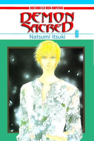 Demon Sacred vol. 06 (Demon Sacred, # 6) Natsumi Itsuki