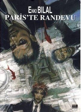 Pariste Randevu (Canavar Dörtlemesi, #3) Enki Bilal