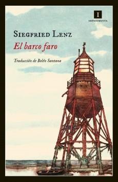 El barco faro  by  Siegfried Lenz
