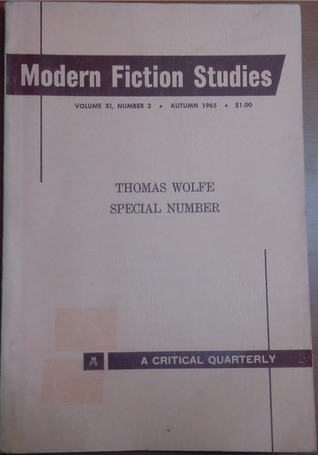 Modern Fiction Studies (Thomas Wolfe Special Number) Maurice Beebe