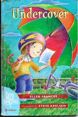 Undercover  by  Ellen Frances