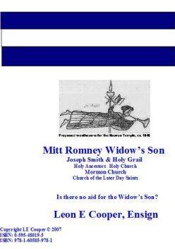 Mitt Romney Widows Son (Presidential Series) Leon E. Cooper
