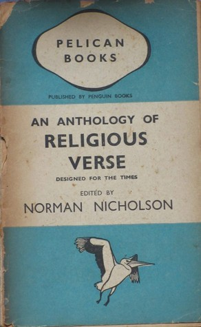 An Anthology of Religious Verse: Designed For the Times Norman Nicholson