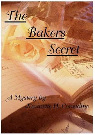 The Bakers Secret Kevinette H. Considine