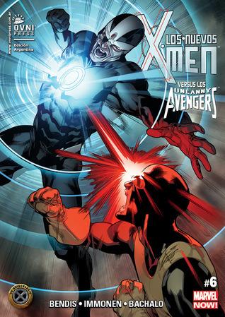 Los Nuevos X-Men 06: Versus los Uncanny Avengers (Los Nuevos X-Men, #6)  by  Brian Michael Bendis