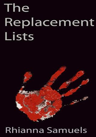 The Replacement Lists  by  Rhianna Samuels